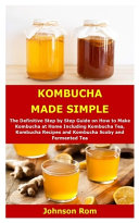 Kombucha Made Simple