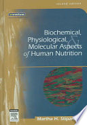 Biochemical, Physiological, & Molecular Aspects of Human Nutrition