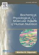 Biochemical  Physiological    Molecular Aspects of Human Nutrition