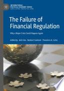 The Failure of Financial Regulation