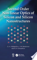 Second Order Non linear Optics of Silicon and Silicon Nanostructures Book
