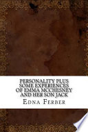 Personality Plus Some Experiences of Emma McChesney and Her Son Jack