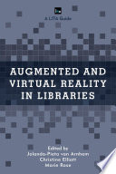 Augmented And Virtual Reality In Libraries Book PDF