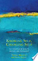Knowing Self  Changing Self