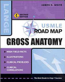 USMLE Road Map Gross Anatomy  Second Edition Book