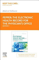 The Electronic Health Record for the Physician's Office Access Code