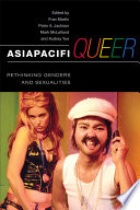 AsiaPacifiQueer  : Rethinking Genders and Sexualities