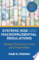 Systemic Risk and Macroprudential Regulations Book