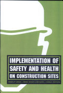 Implementation of Safety and Health on Construction Sites