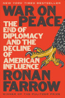 link to War on peace : the end of diplomacy and the decline of American influence in the TCC library catalog