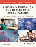 Strategic Marketing For Health Care Organizations [Pdf/ePub] eBook