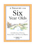 A Treasury for Six Year Olds