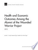 Health And Economic Outcomes Among The Alumni Of The Wounded Warrior Project