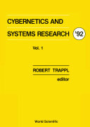 Cybernetics And Systems Research  92   Proceedings Of The 11th European Meeting On Cybernetics And Systems Research  In 2 Volumes
