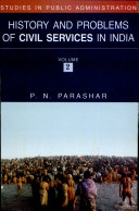 History and Problems of Civil Services in India