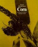 Corn  Its Origin  Evolution  and Improvement