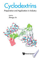 Cyclodextrins Preparation And Application In Industry Book