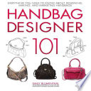 Handbag Designer 101 Everything You Need To Know About Designing Making Emily Blumenthal Limited Preview 2017