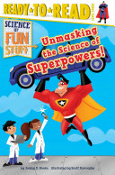 Unmasking the Science of Superpowers! Pdf/ePub eBook