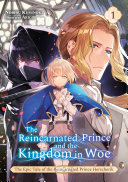 The Reincarnated Prince and the Kingdom in Woe  Volume 1