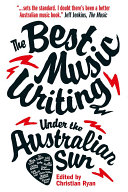 The Best Music Writing Under the Australian Sun