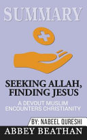 Summary of Seeking Allah  Finding Jesus