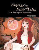 Fantasy and Fairy Tales  The Art of Julia Finucane Book