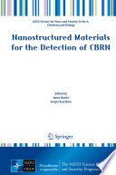 Nanostructured Materials for the Detection of CBRN