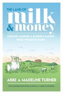 The Land of Milk and Money