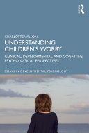 Understanding Children   s Worry