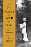 The Root of War is Fear