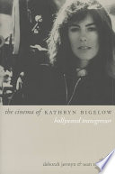 Read Online The Cinema of Kathryn Bigelow For Free