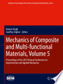 Mechanics of Composite and Multi functional Materials  Volume 5