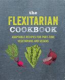 Pdf The Flexitarian Cookbook Telecharger