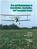 Use And Management Of Insecticides Acaricides And Transgenic Crops