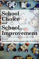 School Choice and School Improvement