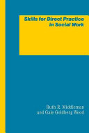 Skills for Direct Practice in Social Work
