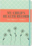 My Child s Health Record
