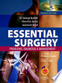 """Essential Surgery: Problems, Diagnosis and Management: With STUDENT CONSULT Online Access"" by Clive R. G. Quick, Joanna B Reed, H. George Burkitt, Philip J. Deakin"