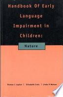Handbook of Early Language Impairment in Children