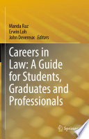 Careers in Law  A Guide for Students  Graduates and Professionals