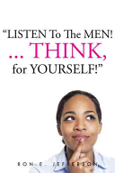 Listen to the Men    Think for Yourself