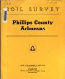 Soil Survey  Phillips County  Arkansas