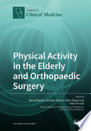 Physical Activity in the Elderly and Orthopaedic Surgery