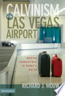 Calvinism In The Las Vegas Airport Book PDF