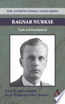 Ragnar Nurkse  : Trade and Development
