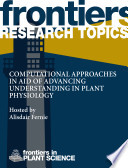 Computational Approaches in Aid of Advancing Understanding in Plant Physiology