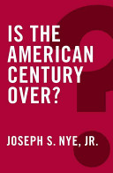 Is The American Century Over