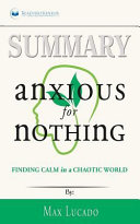 Summary  Anxious for Nothing