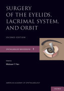 Surgery of the Eyelid  Lacrimal System  and Orbit